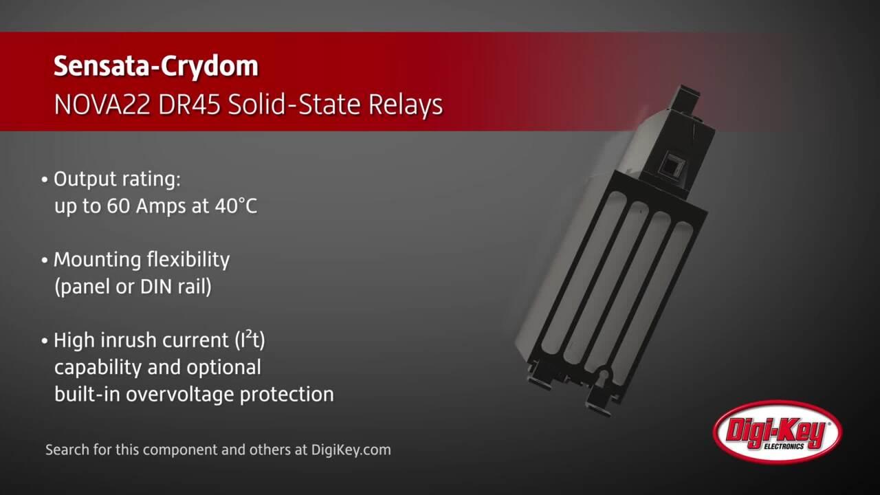 Sensata-Crydom NOVA22 DR45 Solid-State Relays | Digi-Key Daily