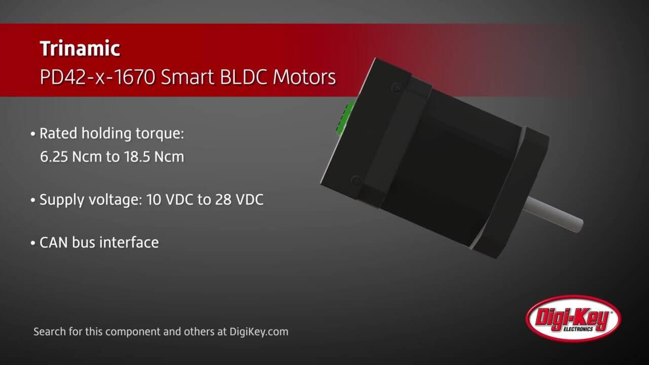 Trinamic PD42-x-1670 Smart BLDC Motors |  Digi-Key Daily