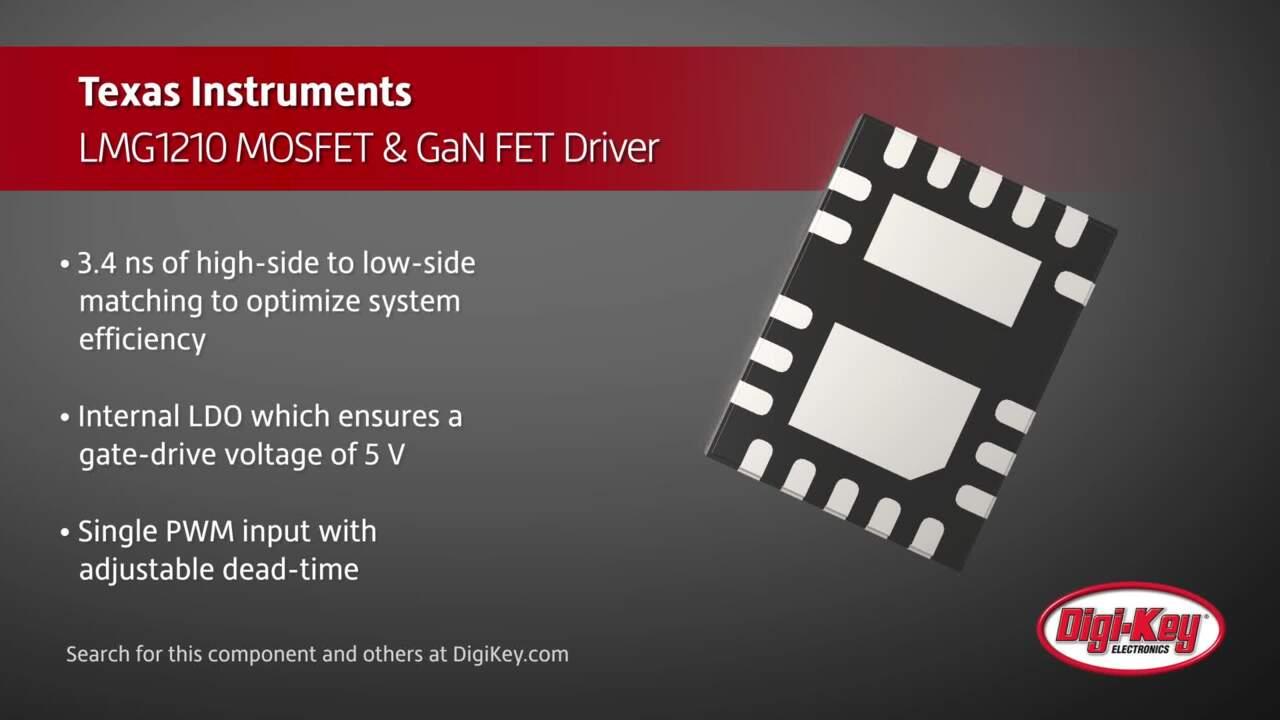Texas Instruments LMG1210 MOSFET & GaN FET Driver | Digi-Key Daily
