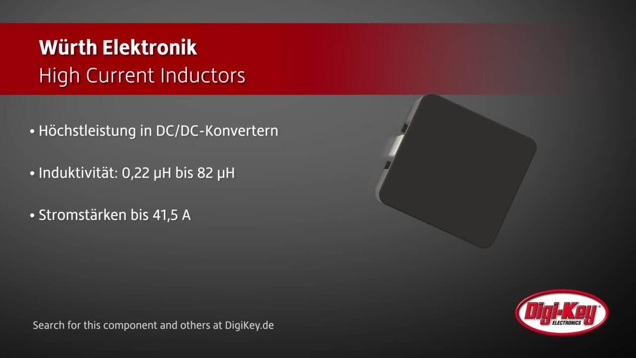 Würth Elektronik High Current Inductors | Digi-Key Daily