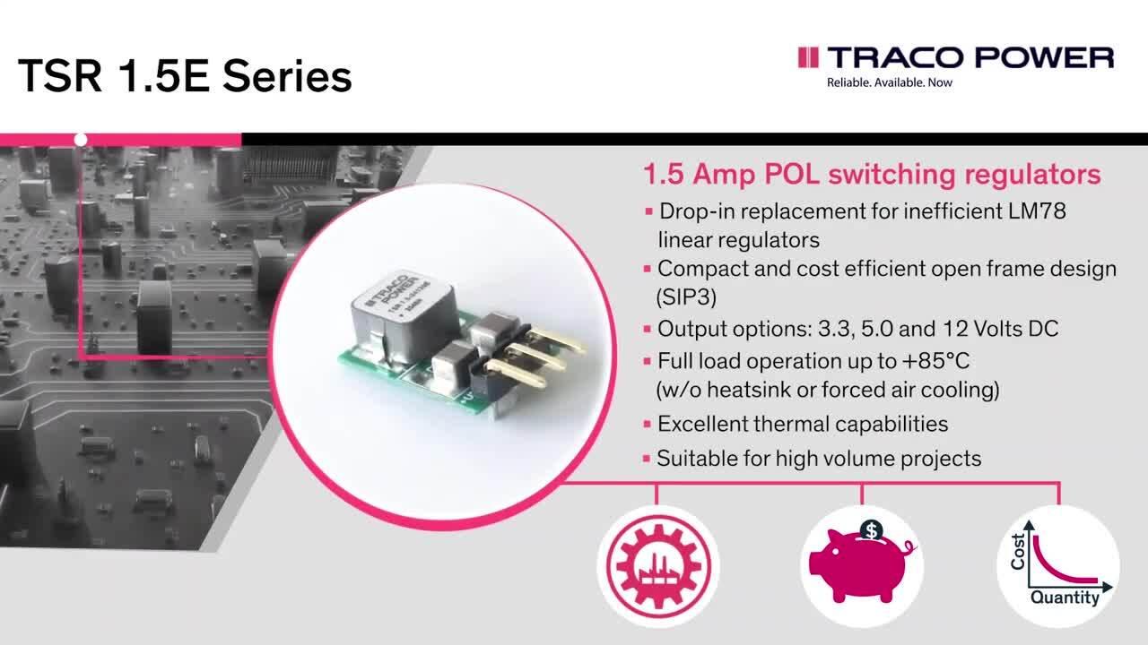 Traco Power TSR 1.5E 1.5 amp step-down switching regulator