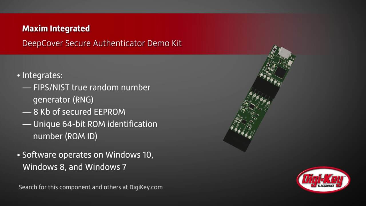 Maxim DeepCover Secure Authenticator Demonstration Kit | Digi-Key Daily