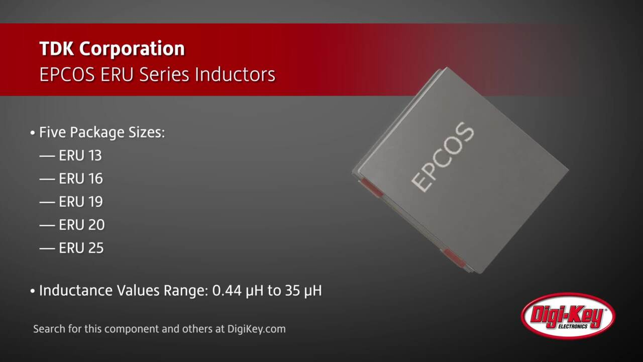 TDK EPCOS ERU Series Inductors | Digi-Key Daily