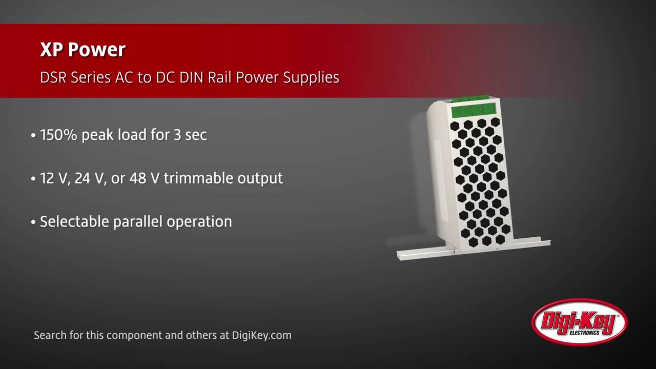XP Power DSR Series AC to DC DIN Rail Power Supplies | Digi-Key Daily