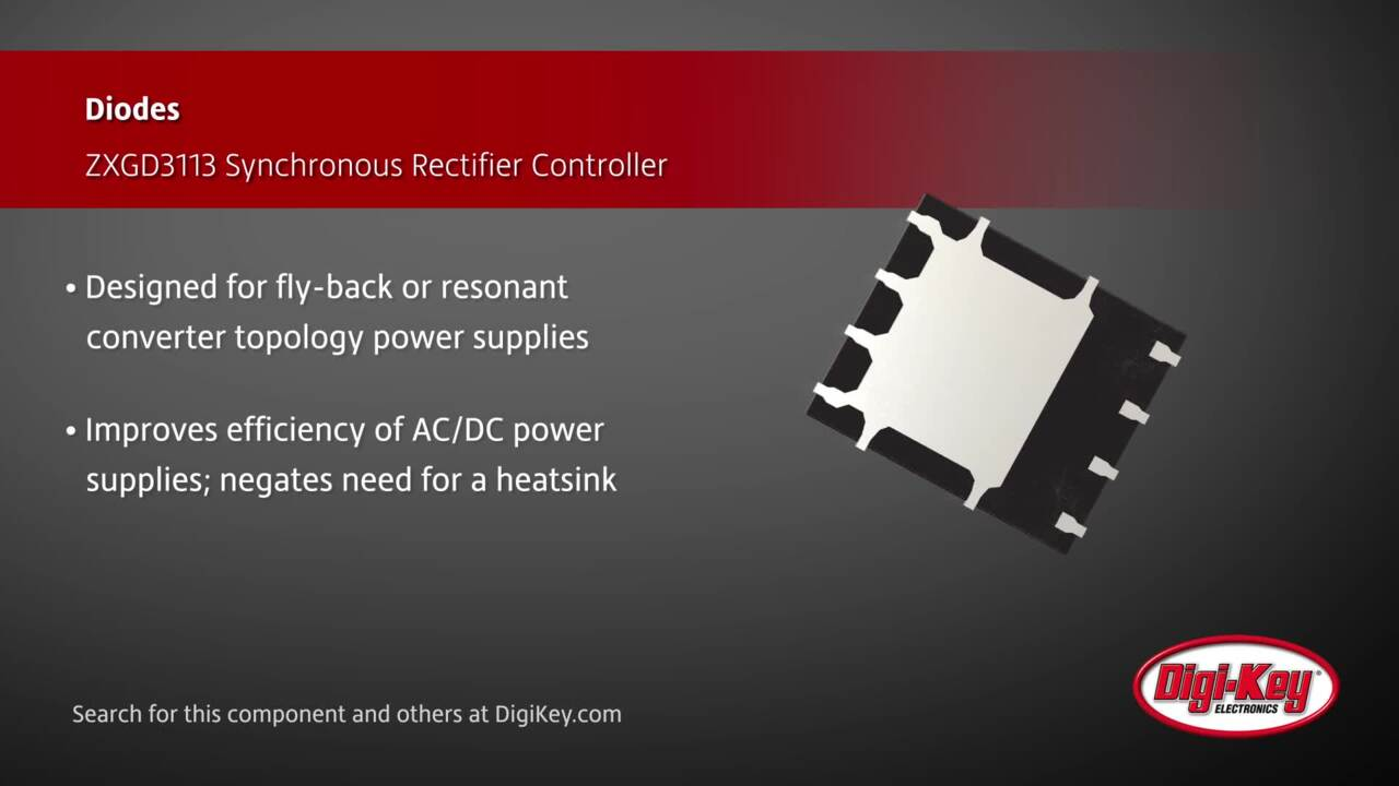 Diodes ZXGD3113  Synchronous Rectifier Controller | Digi-Key Daily