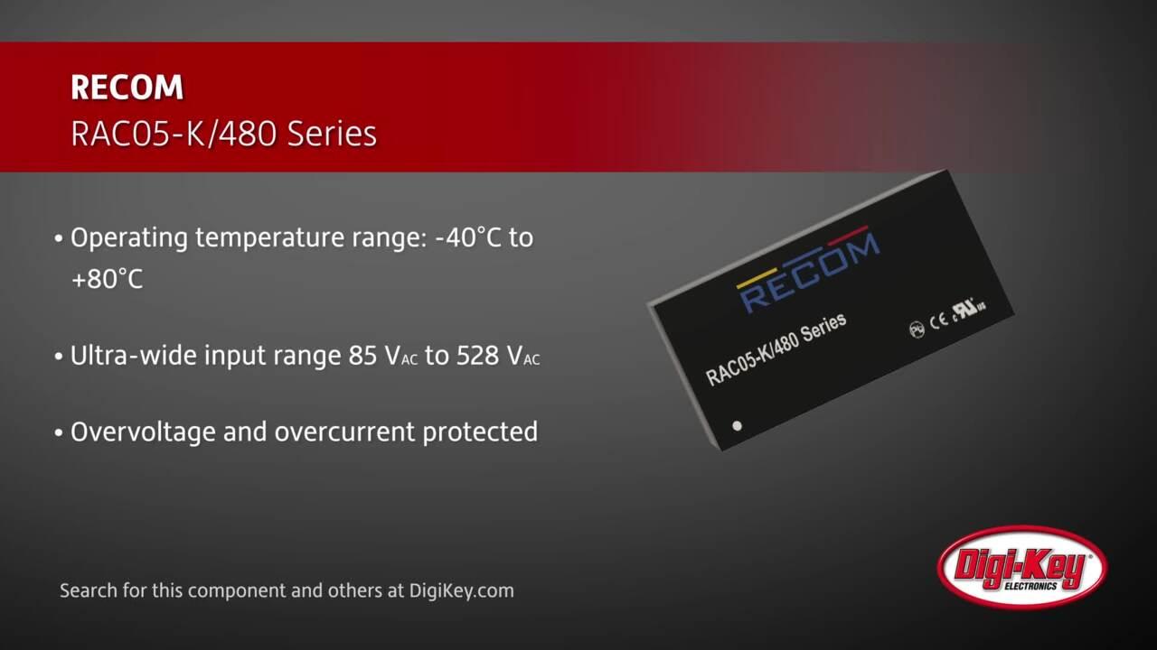 RECOM RAC05-K/480 Series | Digi-Key Daily