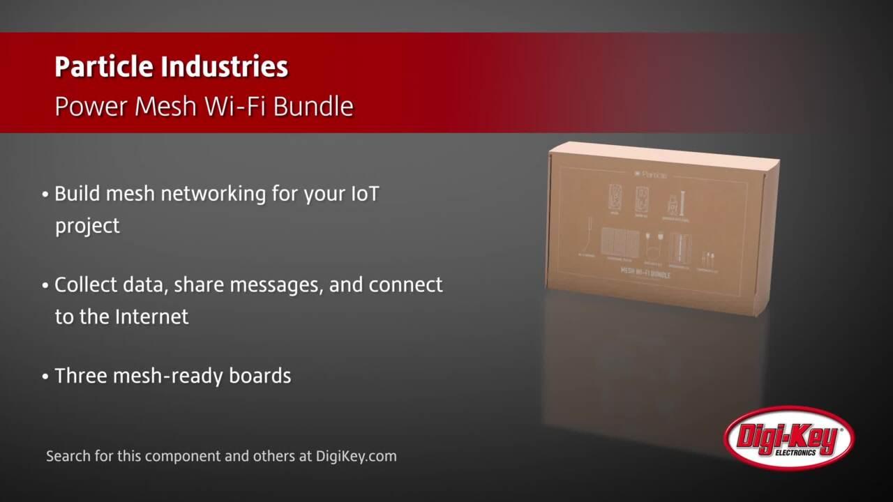 Particle Industries Power Mesh Wi-Fi Bundle | Digi-Key Daily