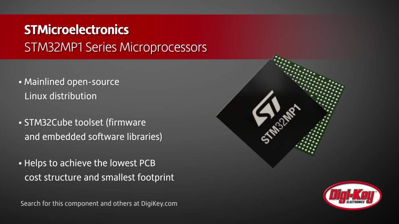 STMicroelectronics STM32MP1 Series Microprocessors | Digi-Key Daily