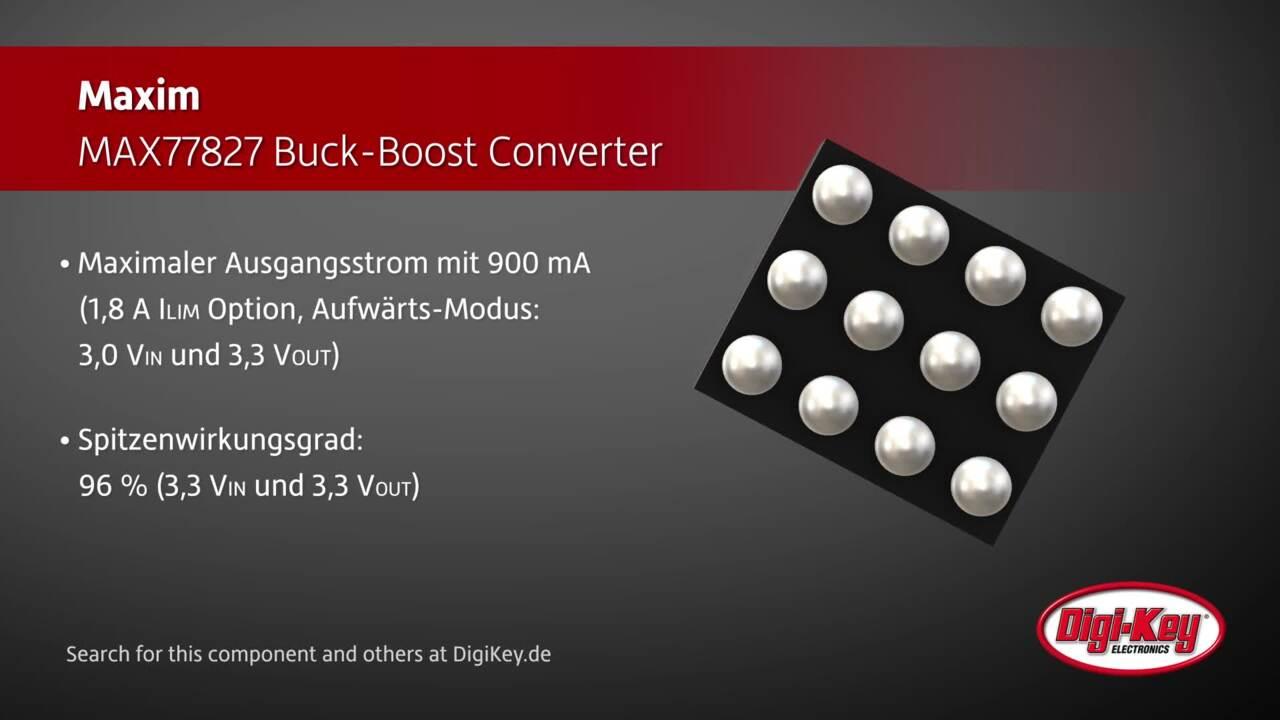 Maxim MAX77827 Buck-Boost Converter | Digi-Key Daily