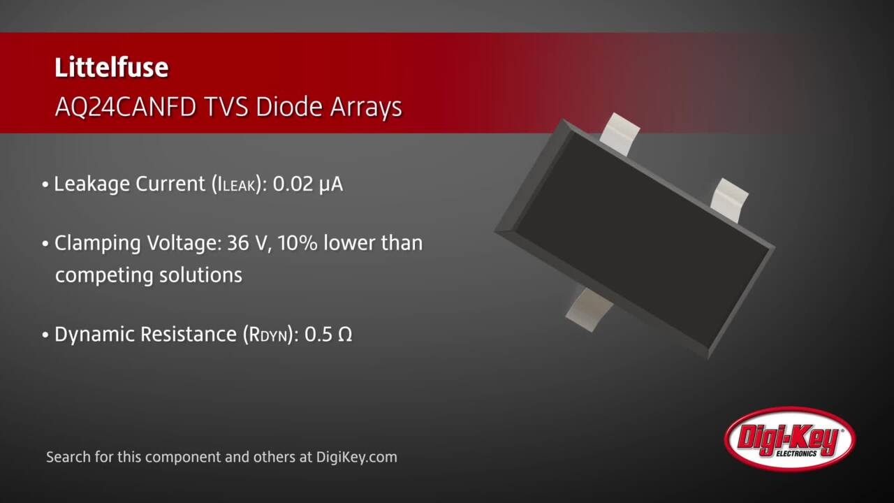 Littelfuse AQ24CANFD TVS Diode Arrays | Digi-Key Daily