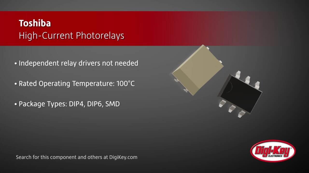 Toshiba High-Current Photorelays | Digi-Key Daily
