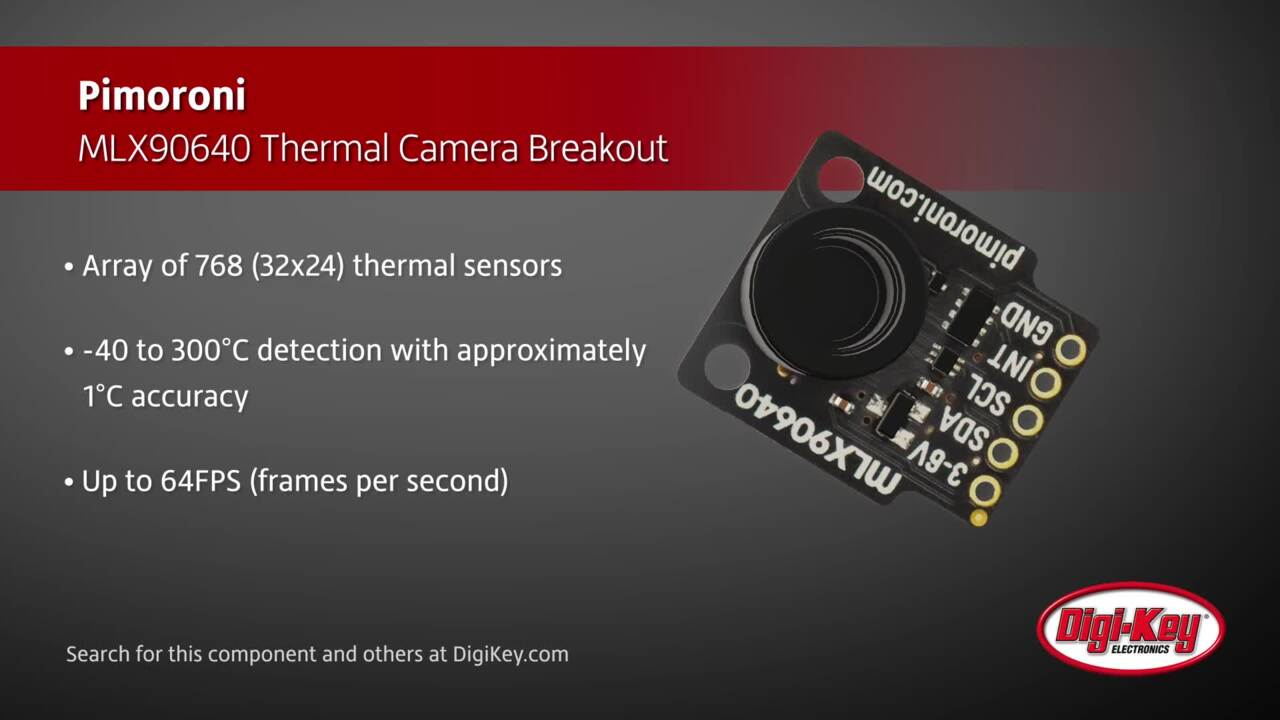 Pimoroni MLX90640 Thermal Camera Breakout | Digi-Key Daily