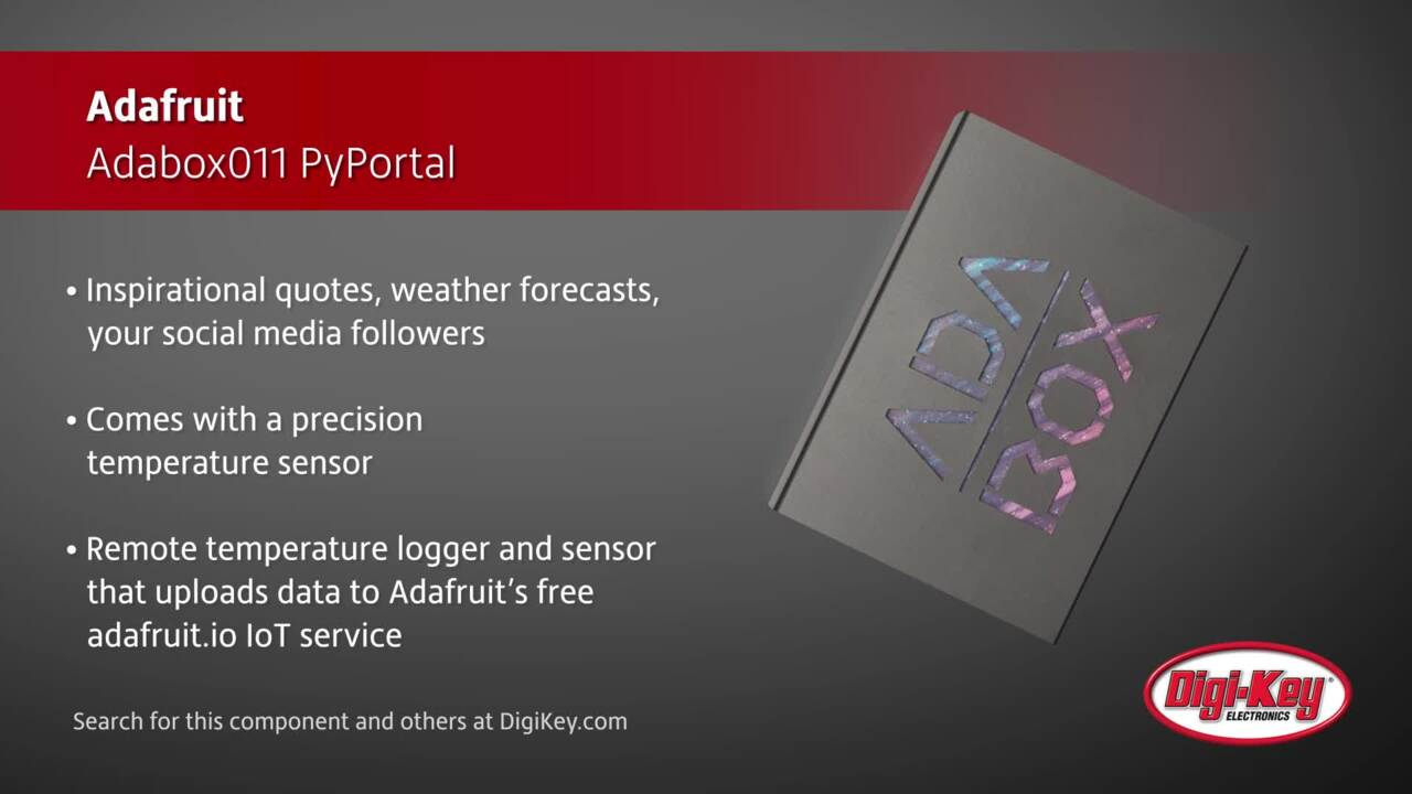 Adafruit Adabox011 PyPortal | Digi-Key Daily
