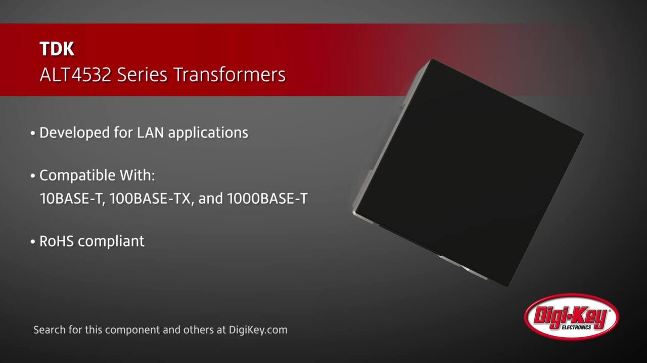 TDK ALT4532 Series Pulse Transformers | Digi-Key Daily