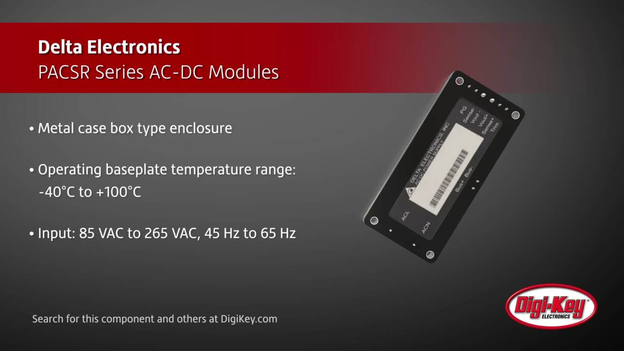 Delta Electronics PACSR Series AC-DC Modules | Digi-Key Daily
