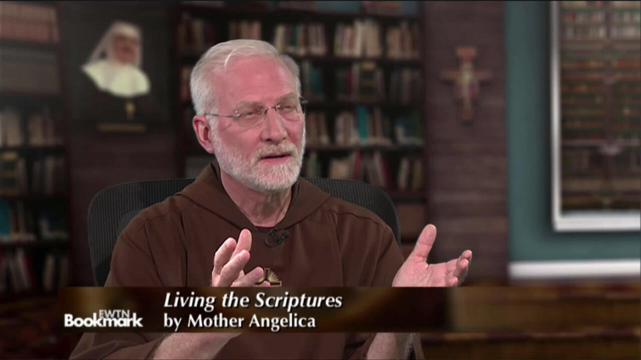 Fr. Joseph Mary Wolfe, Presenter - Living the Scriptures, by Mother Angelica