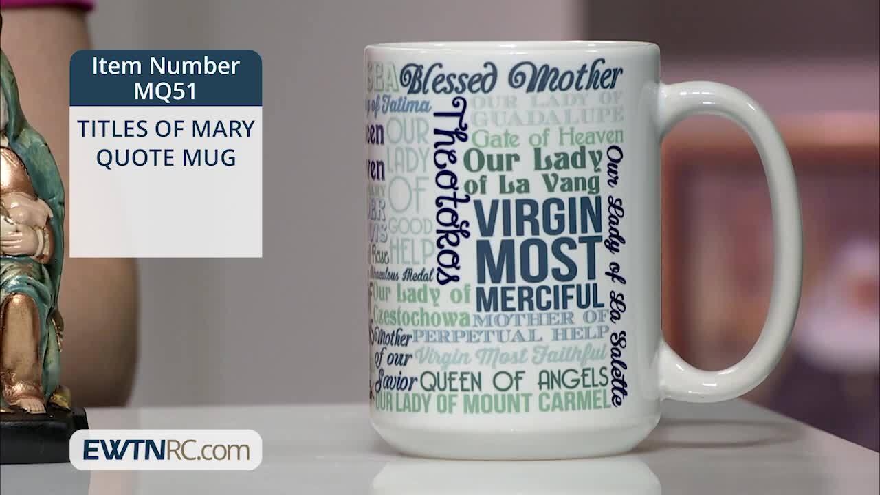 MQ51_TITLES OF MARY QUOTE MUG