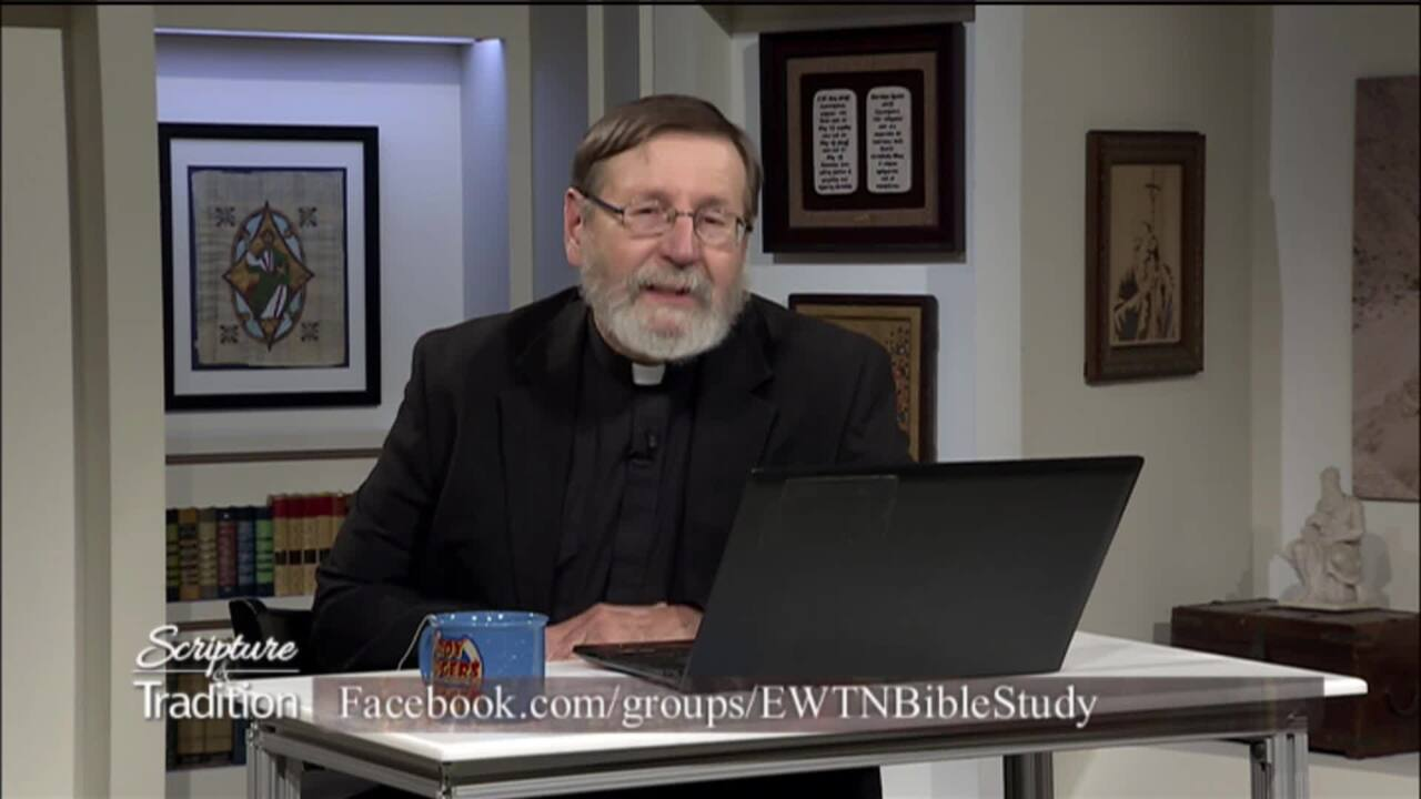 Scripture and Tradition with Fr. Mitch Pacwa - 2021-03-30 - Listening to God Pt. 12