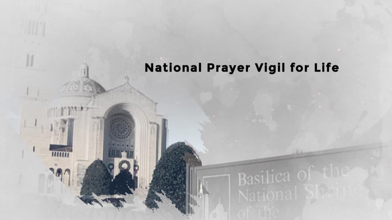 National Prayer Vigil for Life 2021 Promo