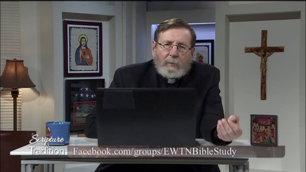 Scripture and Tradition with Fr. Mitch Pacwa - 2020-07-28 - 07/28/2020