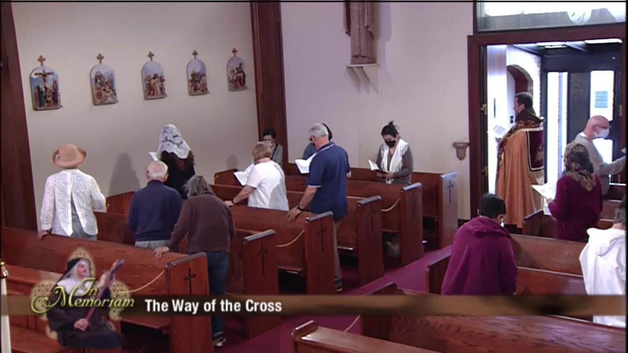 Stations of the Cross on the Anniversary of Mother Angelica's Passing - 2021-03-26 - Stations of the