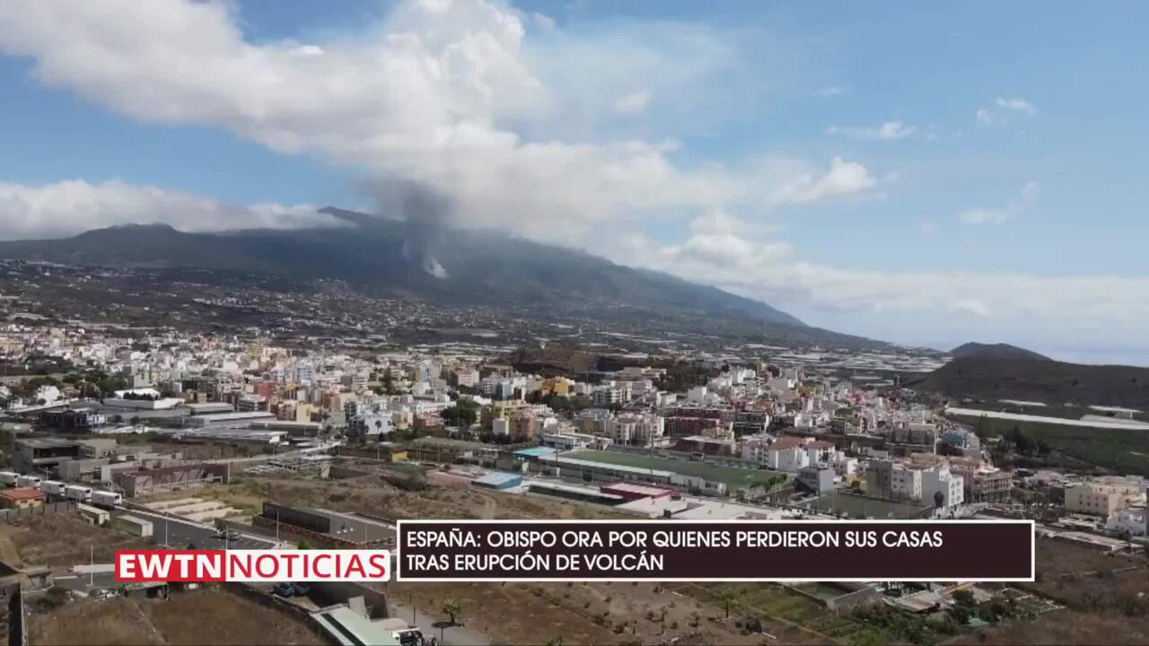 2021-09-24 - Obispo ora por quienes perdieron sus casas tras erupción de volcán