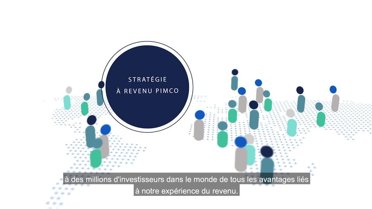 Stratégie à revenu de PIMCO : exploiter des occasions de placement à l'échelle mondiale pour les investisseurs