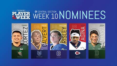 Here are FresnoBee.com's nominees for Week 10 High School Player of the Week