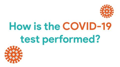 What should I expect from the COVID-19 test?