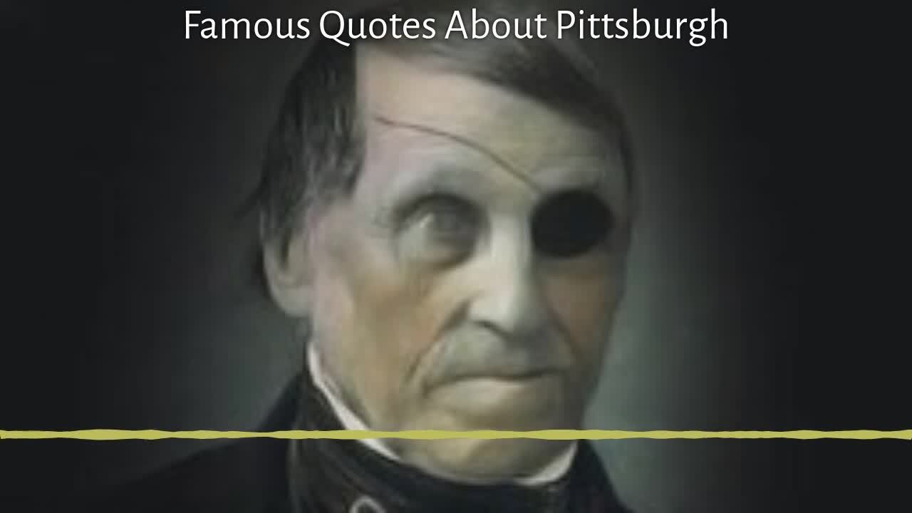 Pittsburgh Oddcast: What History's Great Figures Have Said About