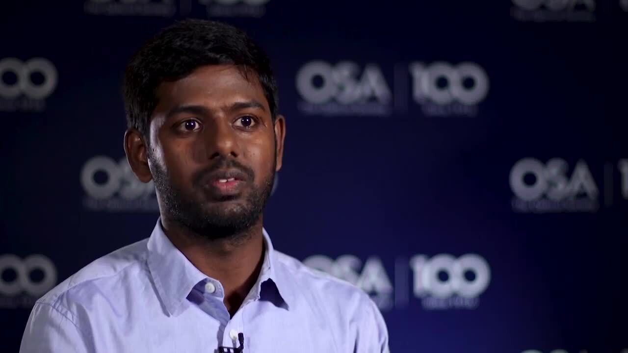 Manjunath Somarapalli talks about why he decided on optics--OSA Stories