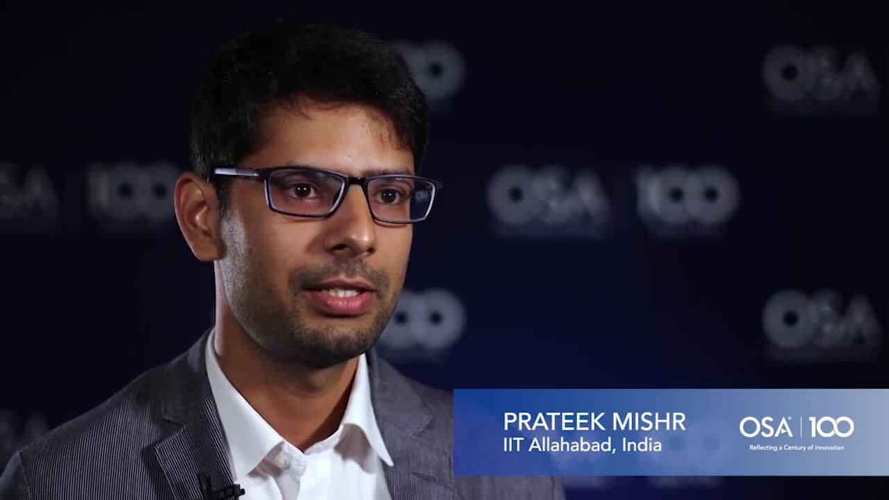 Prateek Mishra shares what excites him most about his work--OSA Stories