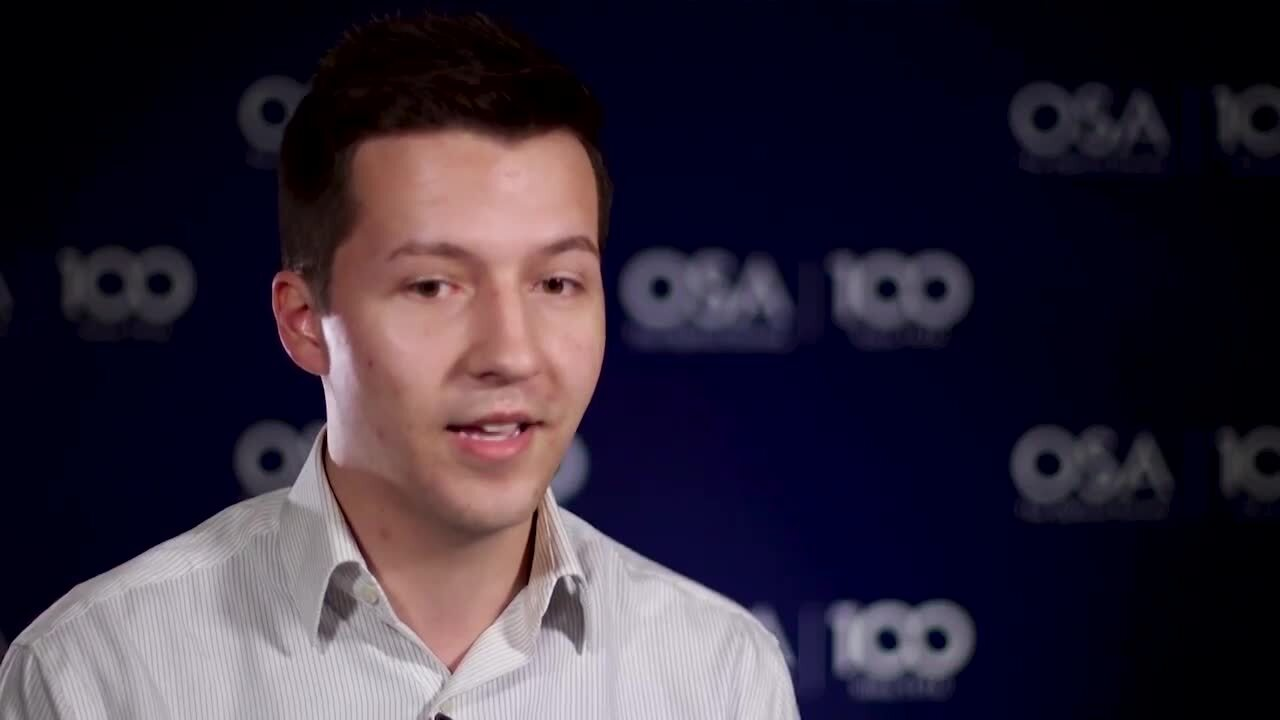 Austin Howes shares what excites him most about his research--OSA Stories
