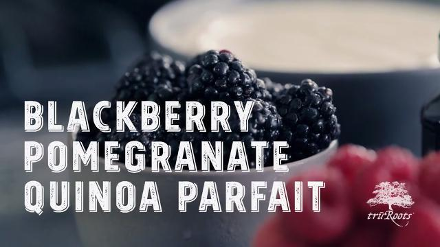 blackberry pomegranate quinoa parfait video
