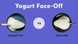 Yogurt Face-Off: Instant Pot vs. Sous Vide