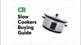 Slow Cookers Buying Guide