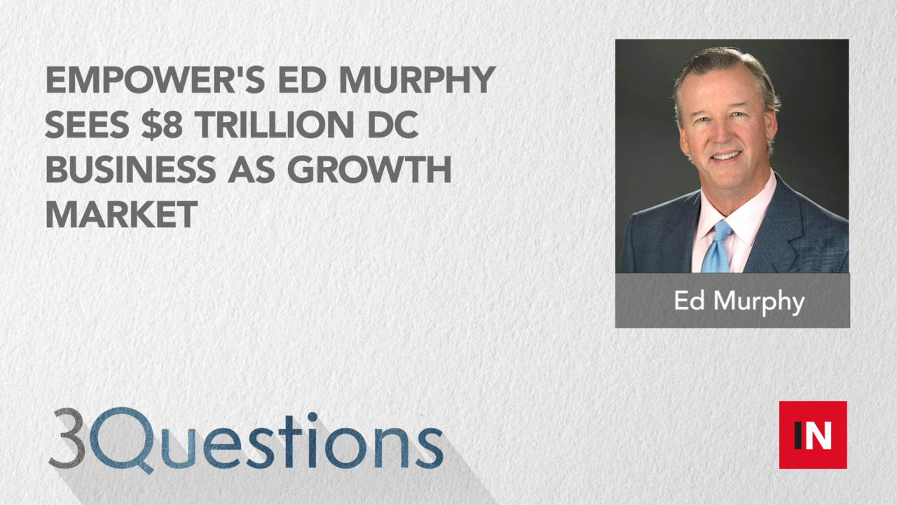 Empower's Ed Murphy sees $8 trillion DC business as growth market