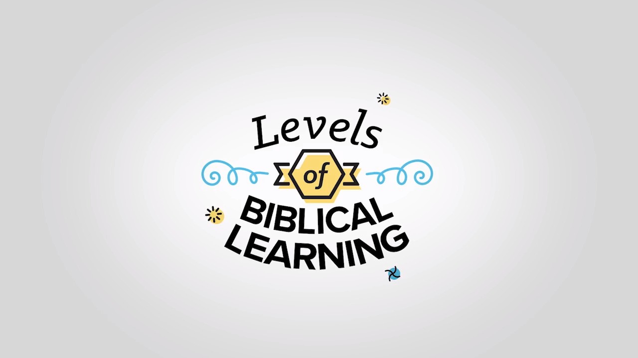 Levels of Biblical Learning - LifeWay
