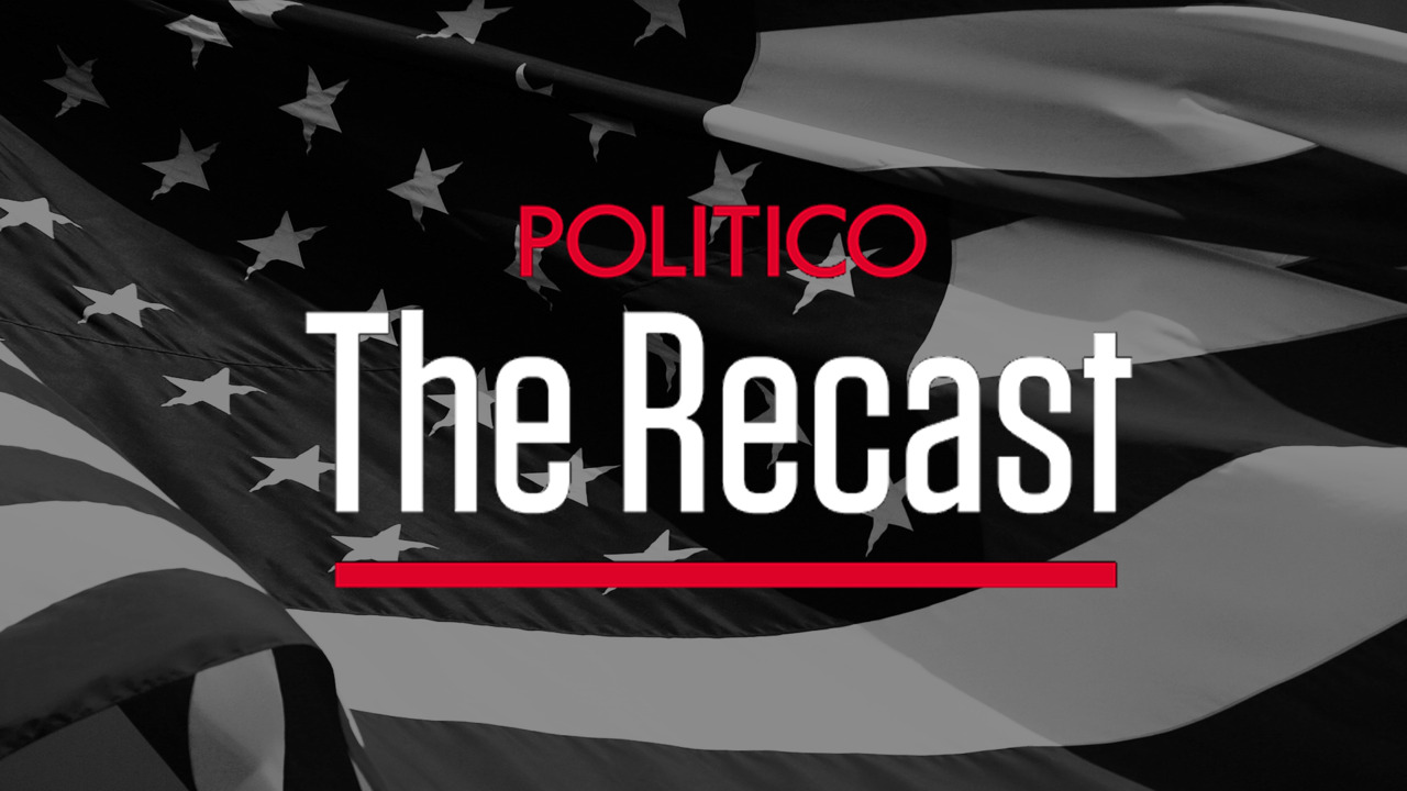 www.politico.com: The Recast: How race and identity are shaping politics, policy and power