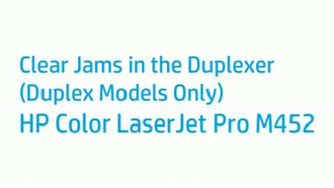 How to Clear Jams in the Duplexer on the Color LaserJet Pro M452 Printer