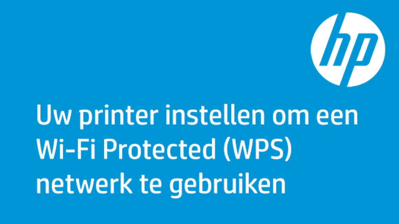 Uw Printer Instellen Om Een Wi Fi Protected Wps Netwerk Te Gebruiken