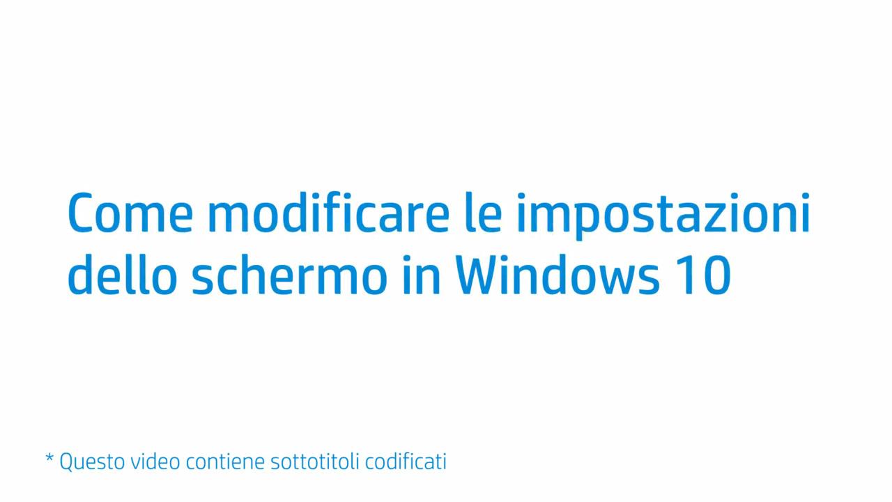 41739c507e Questo video mostra come modificare le impostazioni del display in Windows  10
