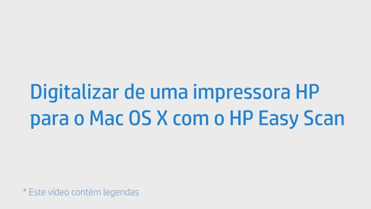 Digitalizar de uma impressora HP para o Mac OS X com o HP Easy Scan