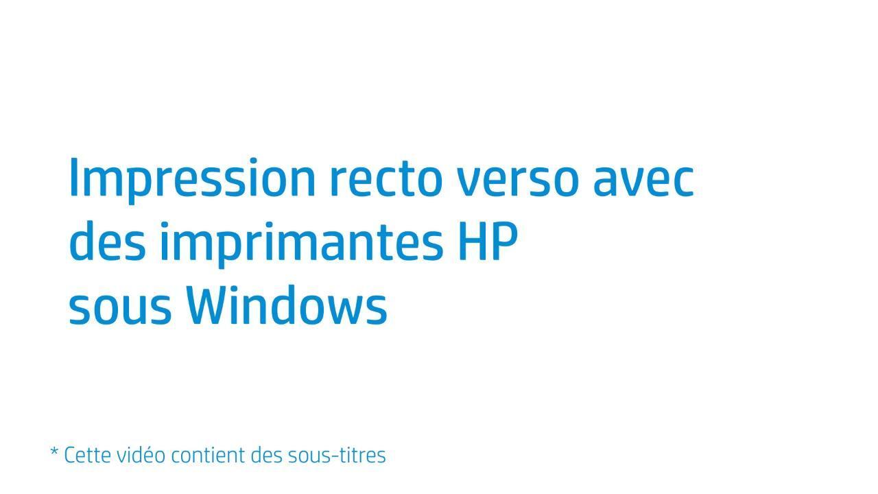 Vous Pouvez Realiser Des Taches Dimpression Recto Verso Sous Windows A Laide Du Pilote HP Cette Video Concerne Les Imprimantes Avec Bac De Papier