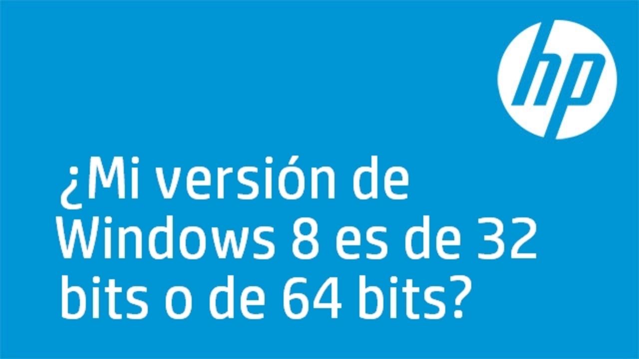 ¿Mi versión de Windows 8 es de 32 bits o de 64 bits?