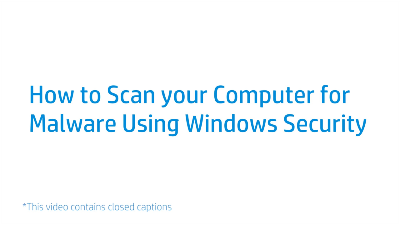 How to Scan your Computer for Malware Using Windows Security