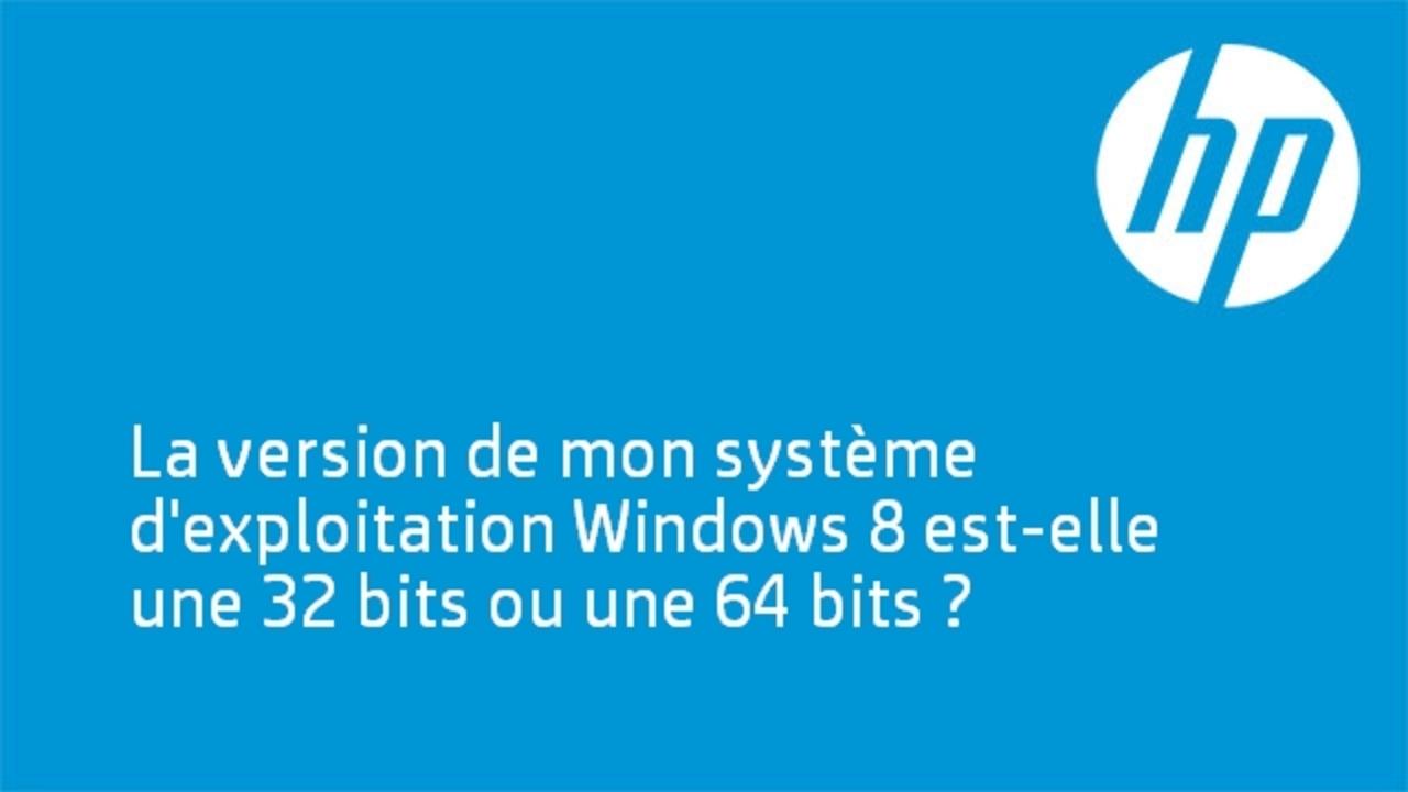 ... de l'assistance HP, vous devez savoir si votre système Windows 8 est de  type 32 ou 64 bits. Découvrez comment faire pour connaître la version de  Windows ...
