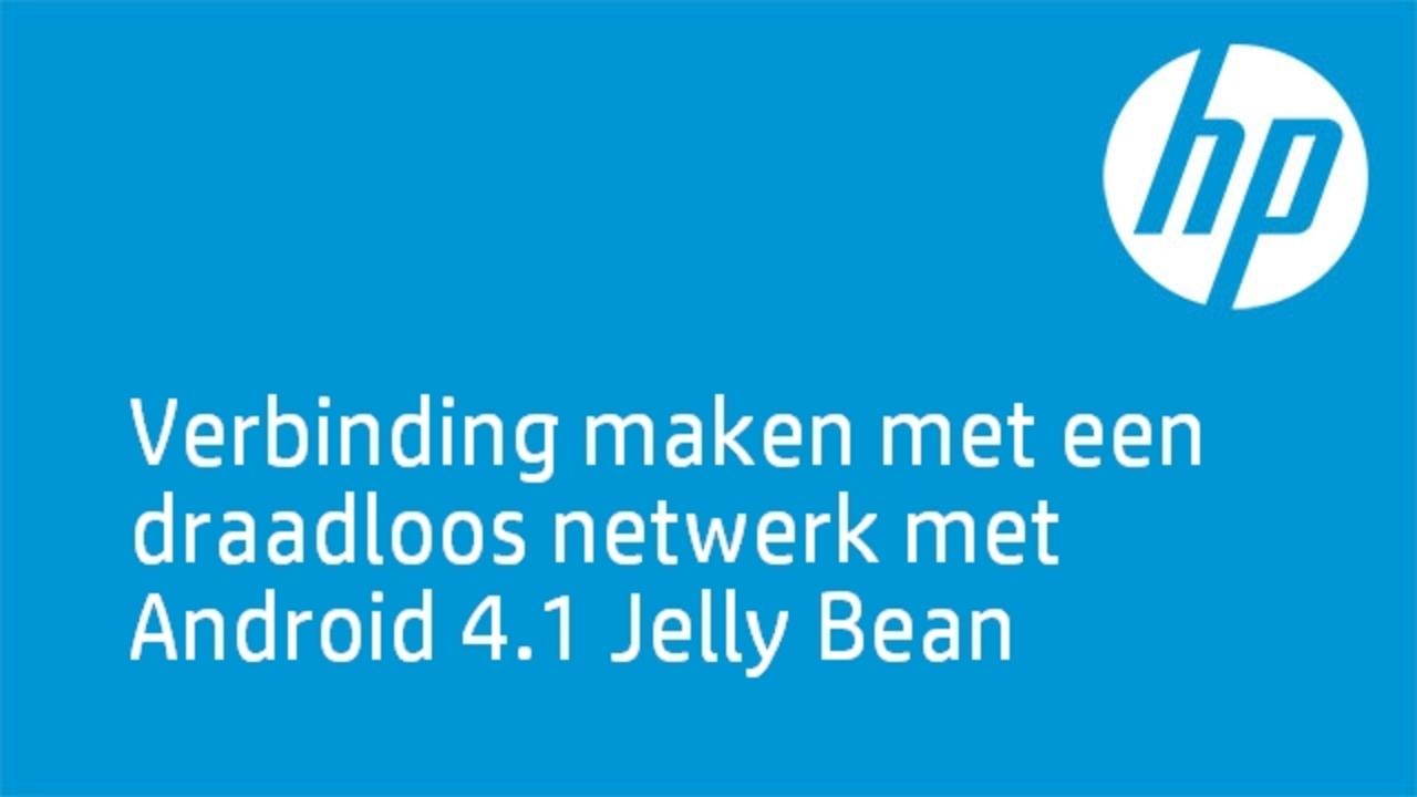 Verbinding Maken Met Een Draadloos Netwerk Met Android 41 Jelly Bean Hp Slate 7 Tablet