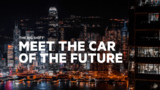 The Big Shift: Meet the car of the future