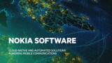 Nokia Software: The invisible solution powering mobile communications